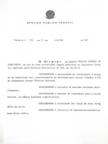 Portaria nº 15 de 13 de janeiro de 1982 institui a criação dos Cursos Técnicos de Mineração e de Metalurgia  noturnos na ETFOP (Parte 1)