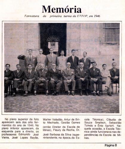 Formatura da Primeira Turma da ETFOP, em 1946 Crédito: Laboratório de Memória Institucional e Pesquisa Histórica – IFMG – Campus Ouro Preto